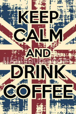 Keep Calm and Drink Coffee Wallpaper Wall Murals