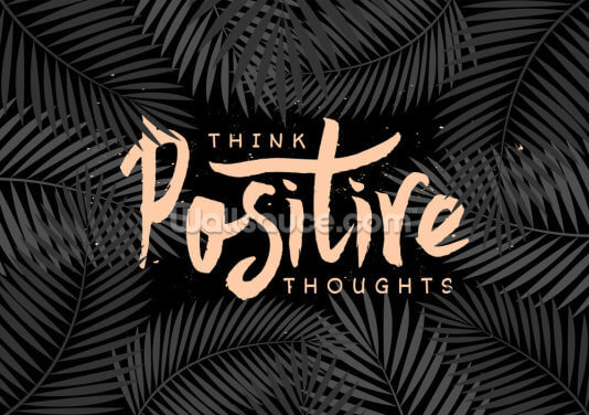 Think Positive Thoughts Wallpaper Wall Murals