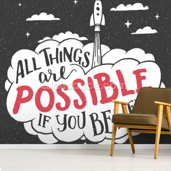 All Things are Possible mural wallpaper room setting