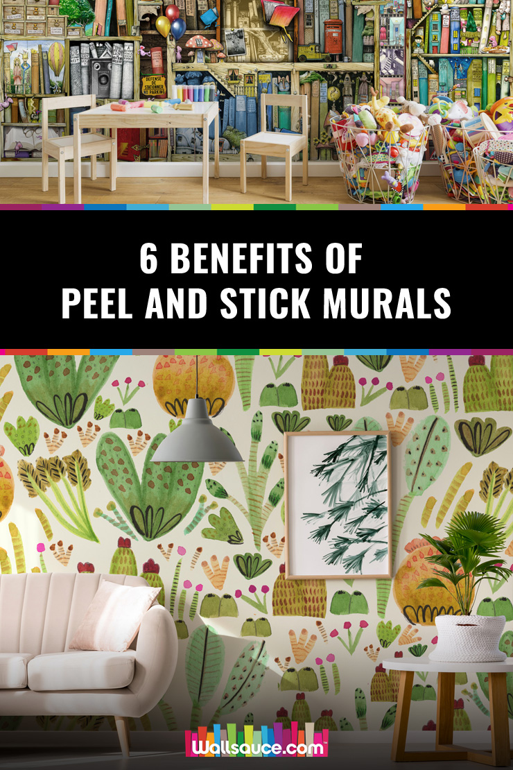 Is traditional wallpaper not for you - Then you need to hear the six benefits of peel and stick murals
