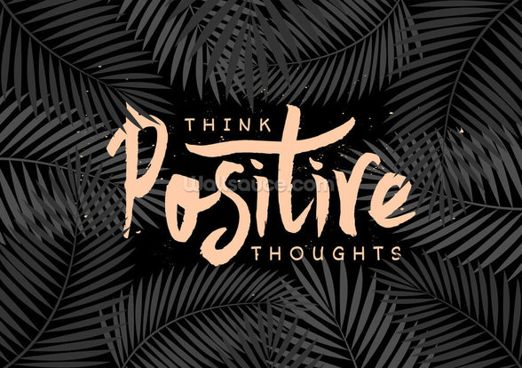 Think Positive Thoughts wallpaper mural