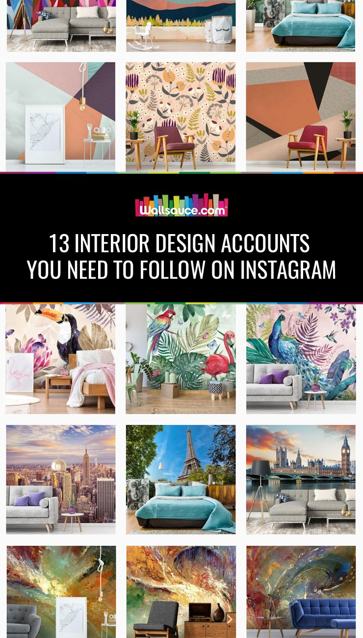 13 Interior Design Accounts you Need to Follow on Instagram